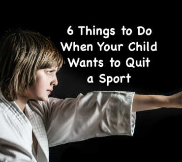 6 Things to do When Your Child Wants to Quit a Sport