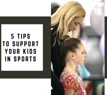 5 Tips to Support Your Kids in Sports