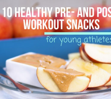 10 Healthy Pre- and Post-Workout Snacks for Young Athletes